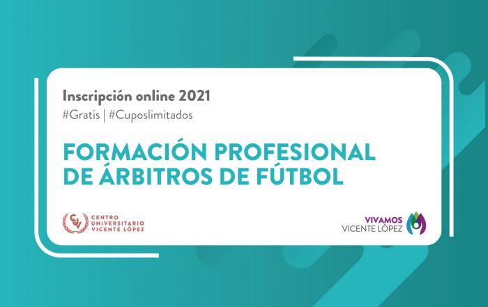 #Inscripción2021 ► FORMACIÓN PROFESIONAL DE ÁRBITROS DE FÚTBOL