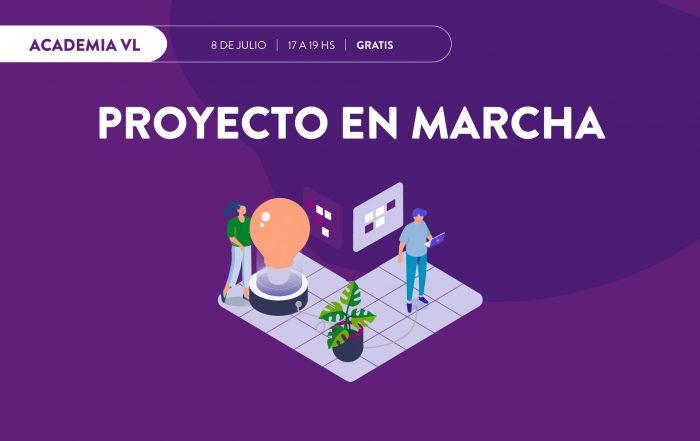 #AcademiaVL ► Proyecto en marcha