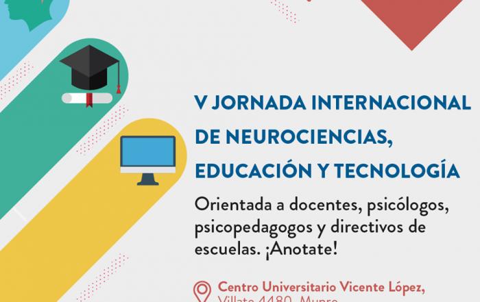 5° Jornada Internacional de Neurociencias, Educación y Tecnología
