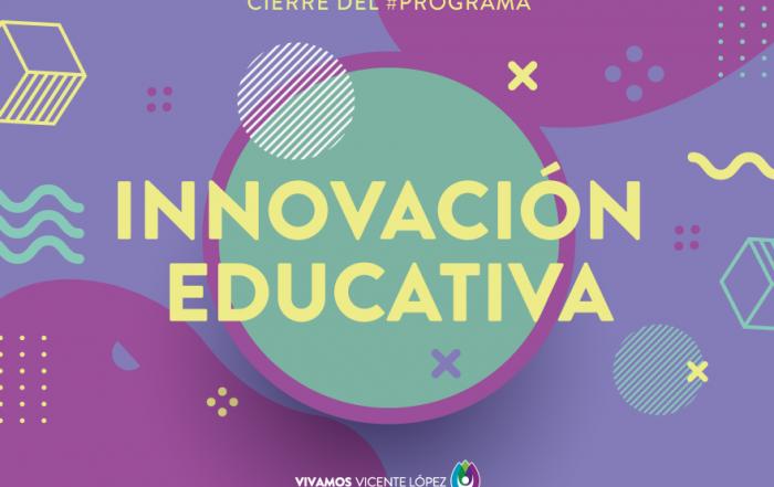 #Cierre ► ¡Esto fue el Programa de Innovación Educativa!