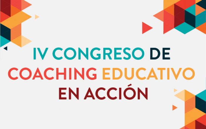 IV CONGRESO ► Coaching Educativo en Acción