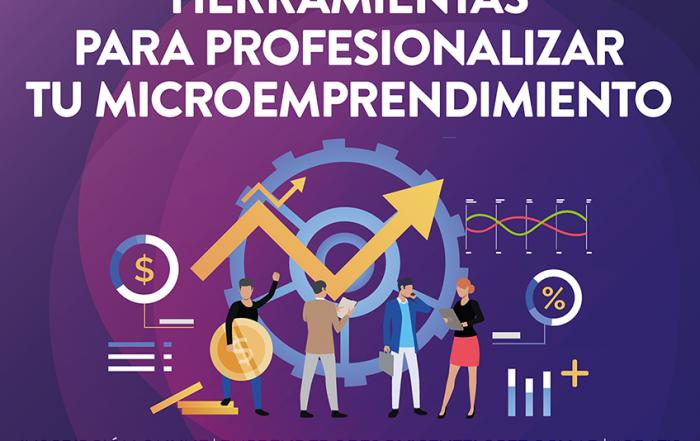#Capacitación ► Herramientas para profesionalizar tu Microemprendimiento