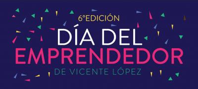 Conocé más sobre el Día del Emprendedor de Vicente López