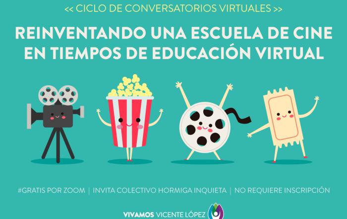 #Conversatorio ► Reinventando una Escuela de Cine en tiempos de educación virtual