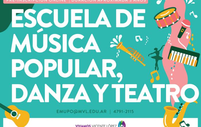 #Inscripción2020 ► ESCUELA DE MÚSICA POPULAR, DANZA Y TEATRO