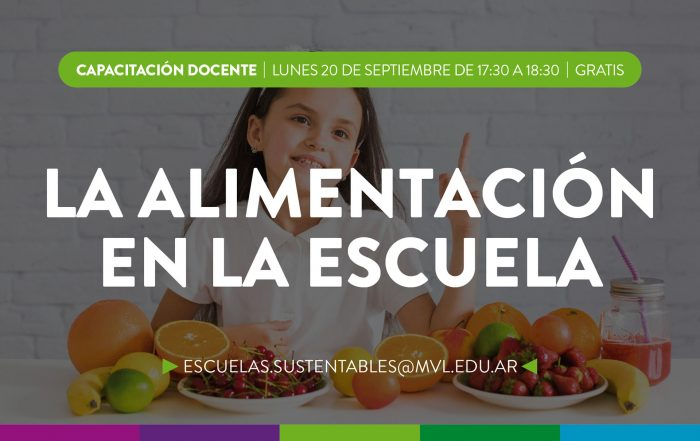 #CapacitaciónDocente > La Alimentación en la Escuela