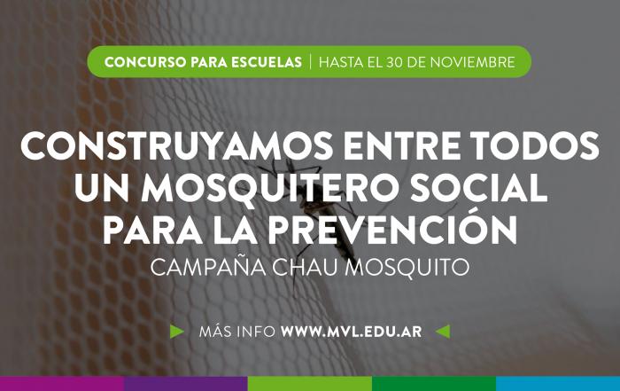 #CampañaChauMosquito ► CONCURSO PARA ESCUELAS