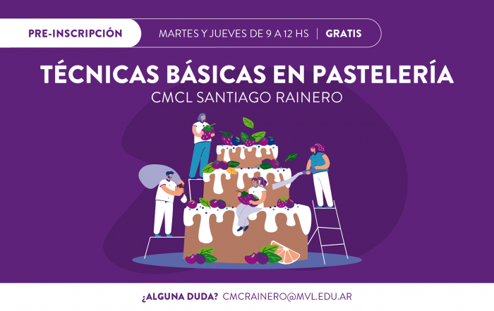 #Pre-inscripciónCMCLRainero ► TÉCNICAS BÁSICAS DE PASTELERÍA