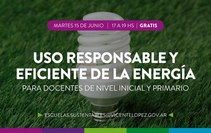 #CapacitaciónDocente > Uso responsable y eficiente de la energía