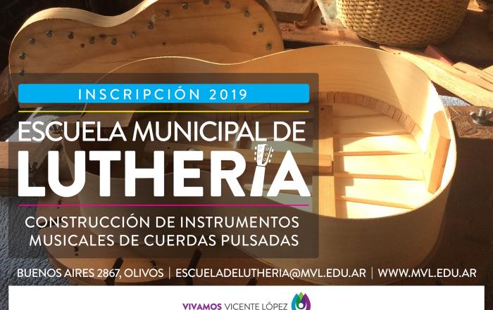 #Inscripción2019  |  Escuela de Luthería