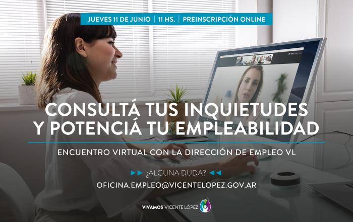 #EncuentroVirtual >> Consultá tus inquietudes y potenciá tu empleabilidad >>