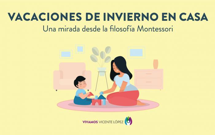 #VacacionesDeInvierno en casa: una mirada desde la filosofía Montessori