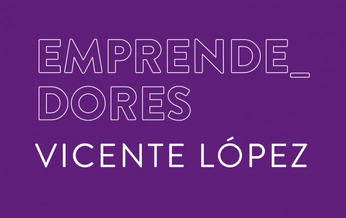 EMPRENDEDORES VICENTE LÓPEZ