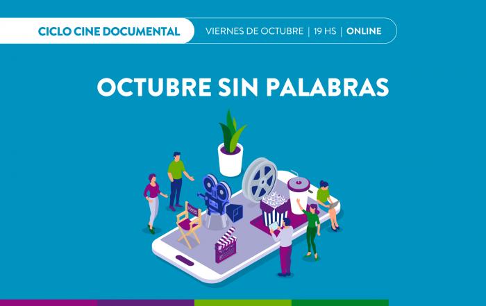 #CicloDocumental >> OCTUBRE SIN PALABRAS