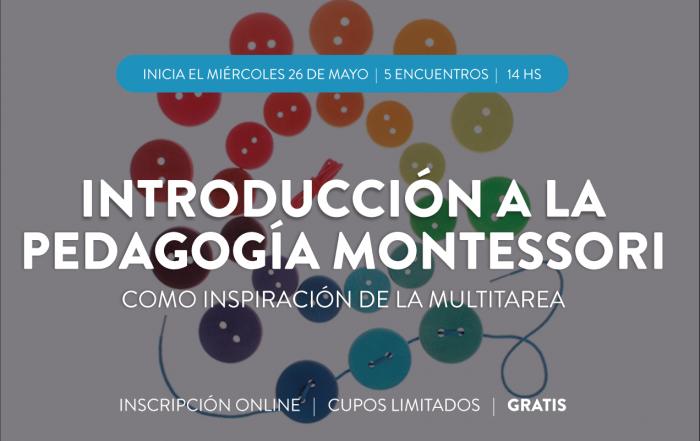 #CuposAgotados ► Introducción a la Pedagogía Montessori como inspiración de la multitarea