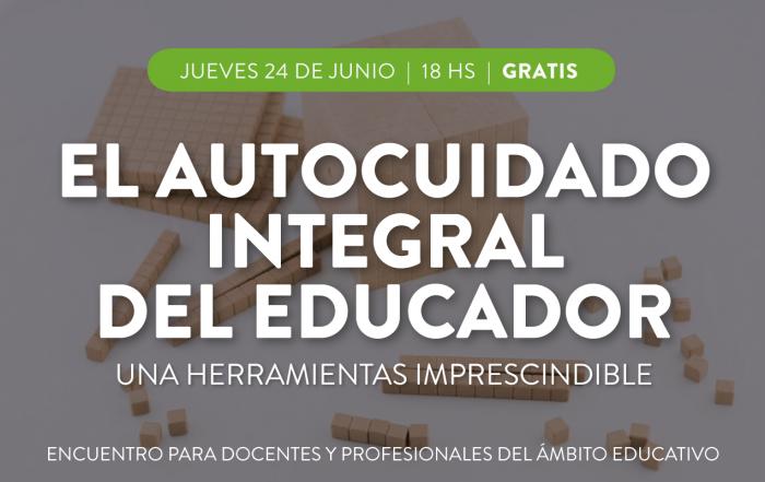 #Montessori ► Seminario: el autocuidado integral del educador