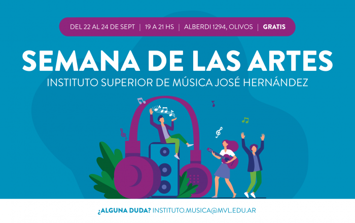 << SEMANA DE LAS ARTES EN EL JOSÉ HERNÁDEZ >>