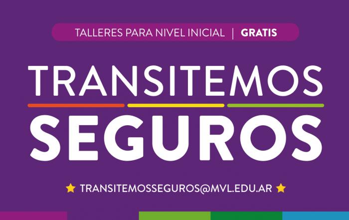 #TransitemosSeguros ⭐ TALLERES PARA NIVEL INICIAL ⭐