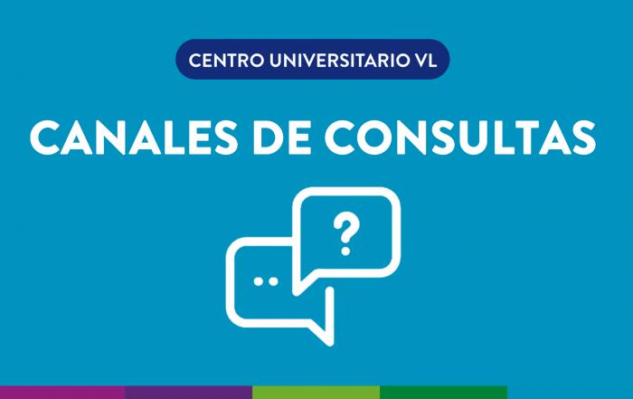 #CentroUniversitarioVL ► ¡CONOCÉ NUESTROS CANALES DE CONSULTAS!