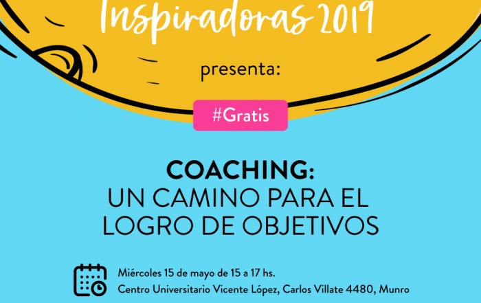 #CicloDeCharlasInspiradoras: Coaching, un camino para el logro de objetivos