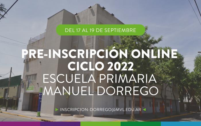 #Inscripción2022 ► ESCUELA MUNICIPAL PRIMARIA MANUEL DORREGO