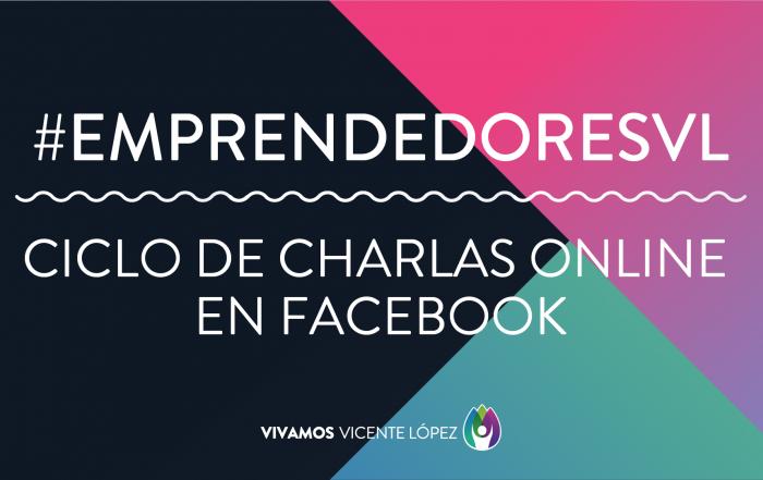#EmprendedoresVL ► ¡Mirá todas las charlas online!