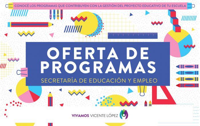 #Oferta de Programas  |  Las Escuelas y Vicente López