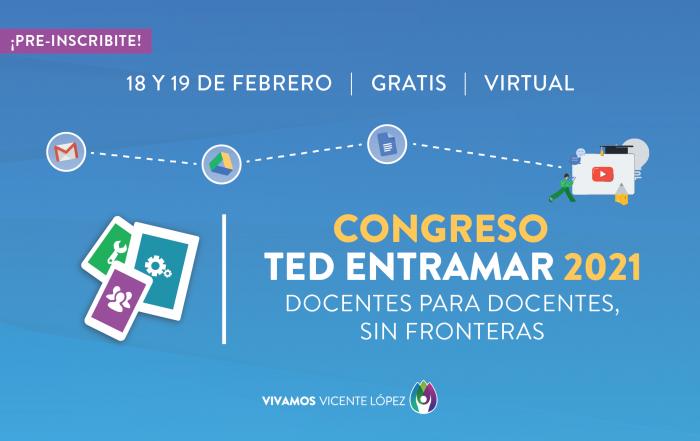 #Inscripciones - Congreso TED Entramar 2021